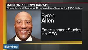 Comedian Byron Allen Buying The Weather Channel - The ...