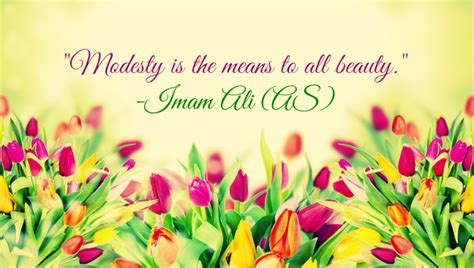 modesty   means   beauty imam ali