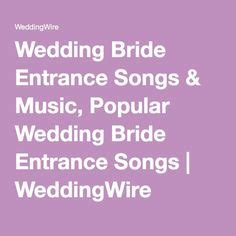 1000 ideas about entrance songs on bridal songs bridal processional songs