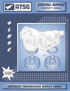 Gm Thm 4l80e Atsg Techtran Manual Rebuild Book Repair