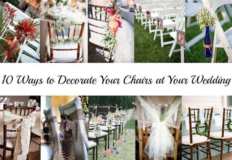 10 Ways to Decorate Your Chairs at Your Wedding Rustic