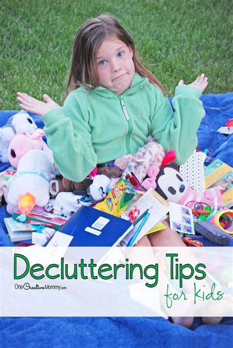 Decluttering Tips For Kids Onecreativemommycom
