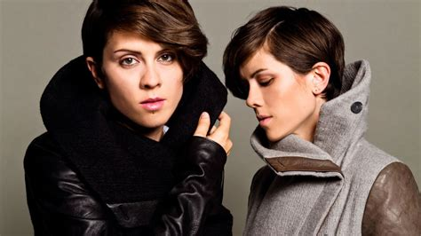 Tegan Quin Of Tegan And Sara Talk About 'everything Is