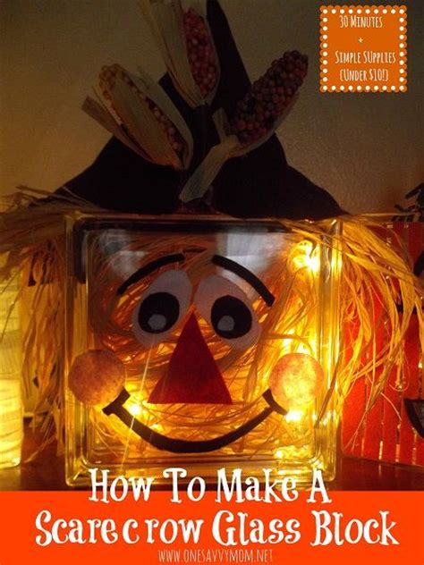 How To Make A Lighted Glass Block Scarecrow { 30 Minutes + Simple Supplies + Under $10!} Cute