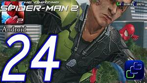 The Amazing Spider-Man 2 Android Walkthrough - Part 24 ...