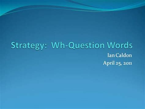 Whquestion Words Writing Strategy Authorstream