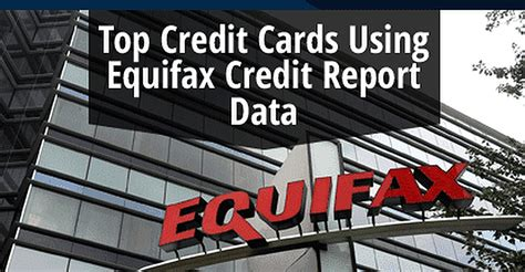 """Maybe you would like to learn more about one of these? 10 Top Credit Cards that Use """"Equifax"""" Credit Report Data (2020)"""