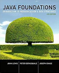 Java Foundations Introduction To Program Design 4e
