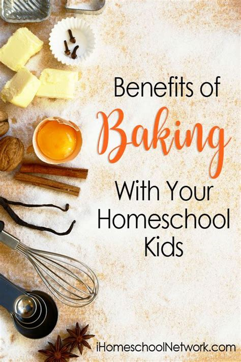 Benefits of Baking With Your Homeschool Kids • iHomeschool ...