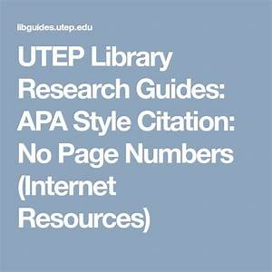 Utep Library Research Guides  Apa Style Citation  No Page