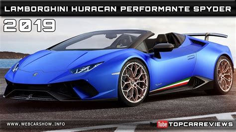 2019 Lamborghini Huracan Performante Spyder Review