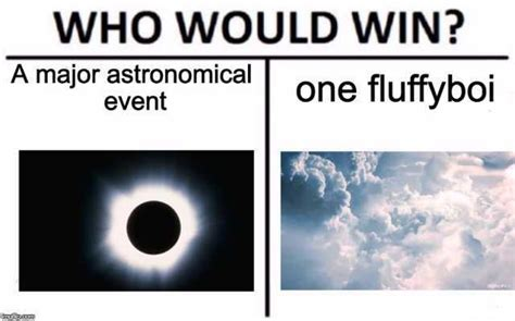 Dopl3rcom  Memes  Who Would Win? A Major Astronomical