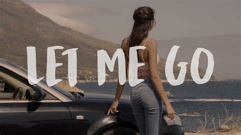 Let Me Go (official Lyric Video)