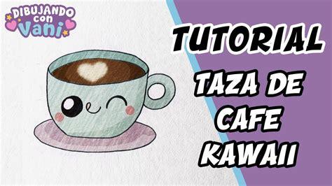 como dibujar una taza de cafe kawaii dibujos faciles