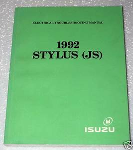 1992 Isuzu Stylus Electrical Troubleshooting Shop Manual