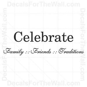 celebrate family friends traditions wall decal vinyl