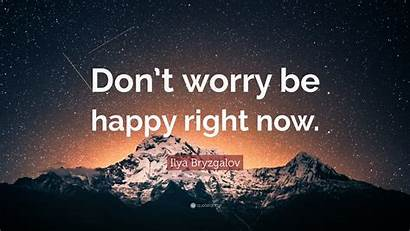 Worry Happy Don Right Morrison Jim Unstoppable
