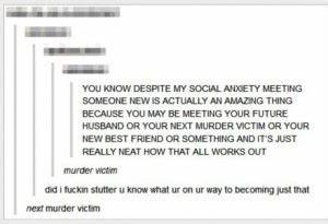Quotes About So... Funny Social Anxiety Quotes