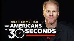 Noah Emmerich recaps 'The Americans' in 30 seconds – INTHEFAME