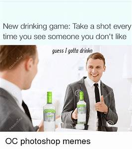 25+ Best Memes About New Drinking Games | New Drinking ...