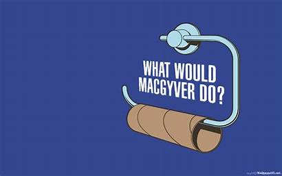Funny Humor Wallpapers Toilet Paper Macgyver Background