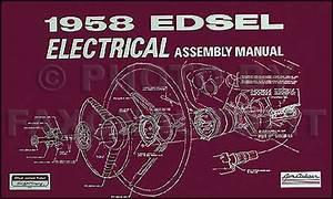1958 Edsel Electrical Assembly Manual Reprint