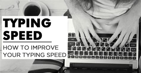How To Improve Your Typing Speed And Accuracy 2018