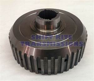 4l80e Th400 Forward Clutch Hub Mt1 4l85e Gm Transmission