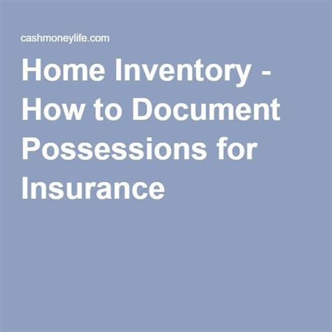 Home Inventory - How to Document Possessions for Insurance ...