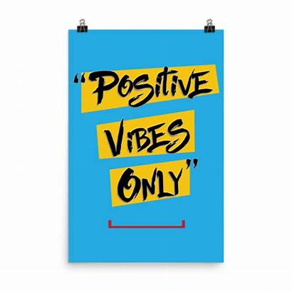 Vibes Positive Poster Quotes Positivity Winning Mind