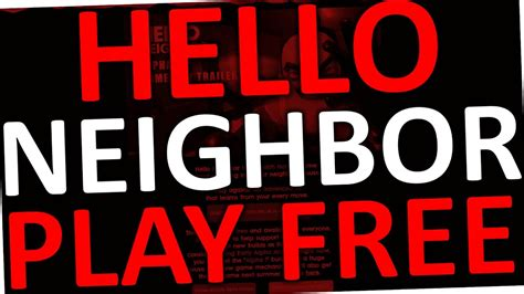 how to play hello neighbor for free