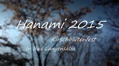 Japanischer Garten Bad Langensalza Hanami by Hanami Kirschbl 252 Tenfest 2015 Quot Der Japanische Garten