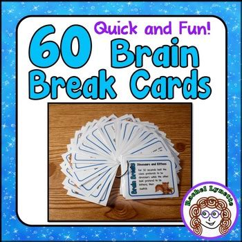 Brain Breaks 60 Quick And Engaging Brain Break Cards By Rachel Lynette