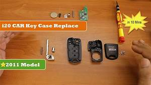 How To Replace Hyundai I20 Car Key Case