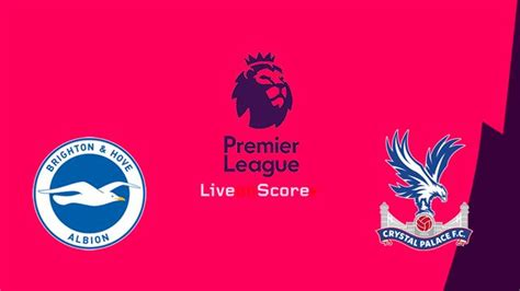 Brighton vs Crystal Palace Preview and Prediction Live ...