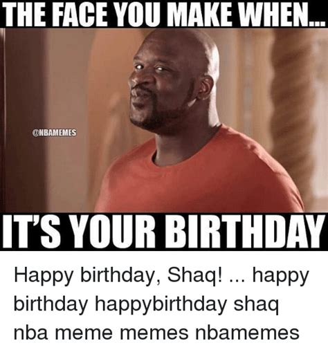 Make A Birthday Meme - 25 best memes about the face you make when the face you make when memes