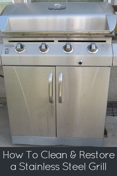 how to clean stainless steel grill how to clean restore a stainless steel grill stainless steel grill rain and bar