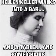 love hellen keller jokes random funny jokes