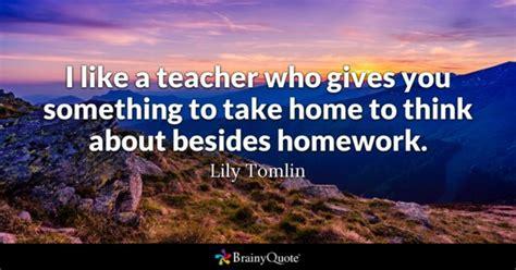 homework quotes brainyquote