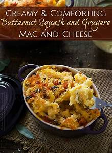Butternut Squash, Gruyere and White Cheddar Mac and Cheese ...