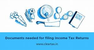 Documents needed for filing income tax returns in india for Documents for filing income tax returns