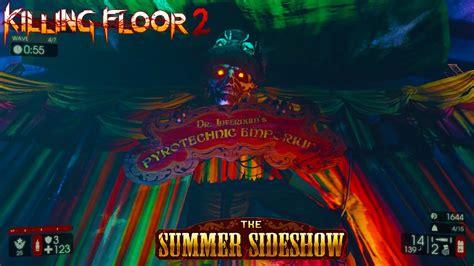 killing floor 2 tragic kingdom the tragic kingdom carnevil killing floor 2 the summer sideshow youtube