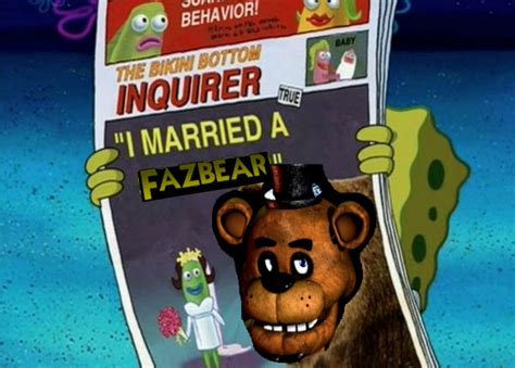 squidward quot i married a fazbear quot freddy fazbear your meme