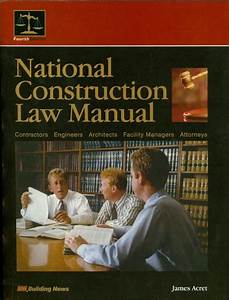 Bni National Construction Law Manual  Fourth Edition
