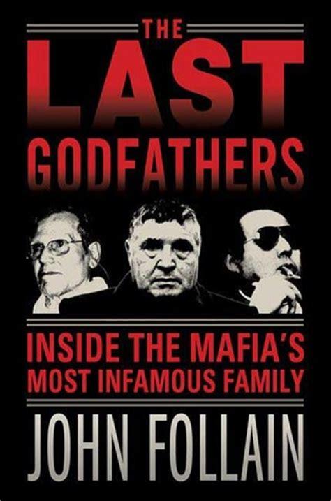 godfathers   mafias  infamous family  john follain reviews