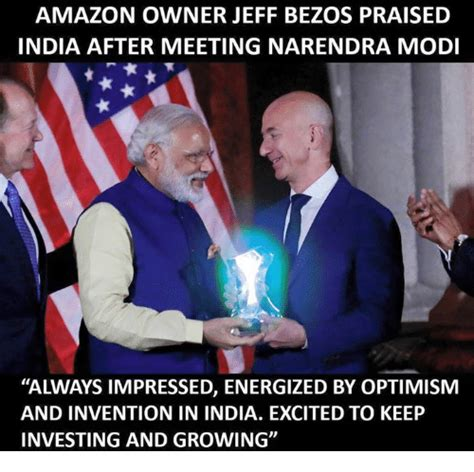 Jeff Bezos Memes - amazon owner jeff bezos praised india after meeting narendra modi always impressed energized by