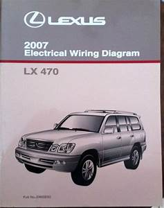 Find 2007 Lexus Lx 470 Electrical Wiring Diagram