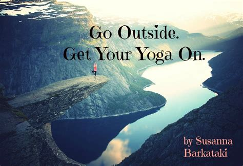 Go Outside, Get Your Yoga On Huffpost