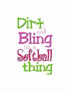 Dirt & Bling, it's a softball thing!⚾ #softball #quotes ...