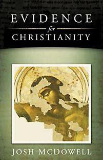 Evidence For Christianity  Mcdowell, Josh